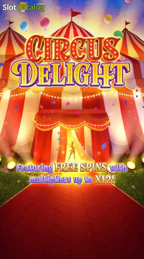 circus delight สล็อต